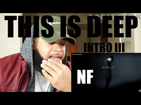 {{ REACTION }} NF - Intro III (Audio) MY THOUGHTS