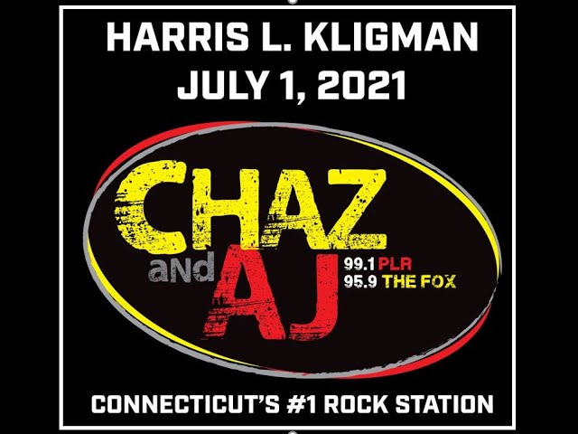 Watch Harris L. Kligman On The Chaz & AJ Show, Connecticut's #1 Rock Station