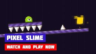 Pixel Slime · Game · Gameplay
