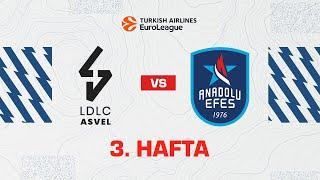 EuroLeague 3. Hafta: LDLC Asvel - Anadolu Efes