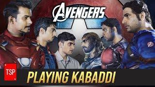 Avengers Playing Kabaddi | TSP's Avengers Spoof