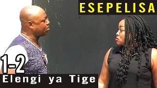 Elengi ya Tige 1-2  Nouveau Theatre Esepelisa 2017 - Age 18+ - Esepelisa - Montana Universel