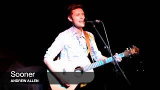 Sooner - Andrew Allen (Live)