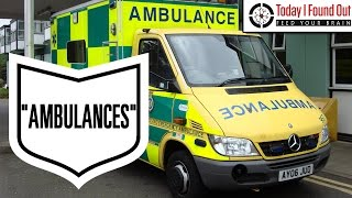 Why are Ambulances Called Ambulances?