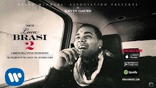 Kevin Gates - Wassup With It