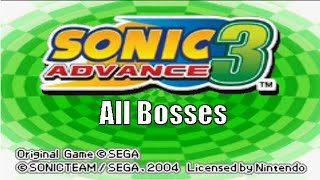 Sonic Advance 3 All Bosses