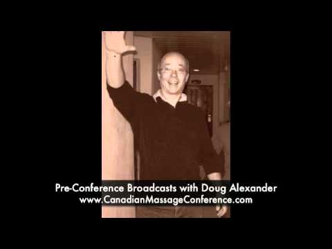 Nerve Mobiliazation Pre-Conference Broadcast with Doug Alexander - Canadian Massage Conference