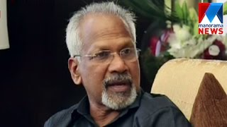 Malayalam movies are unique says Director Maniratnam | Manorama News