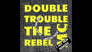 Double Trouble & The Rebel Mc - Just Keep Rockin' (Dub Hiphouse Remix)