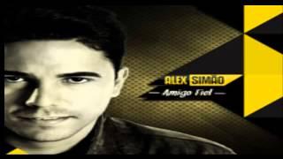 Alex Simão - Amigo Fiel 2014