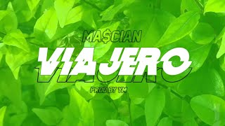 VIAJERO - MACIAN (PROD. BY YM)