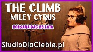The Climb - Miley Cyrus (cover by Roksana Bas) #1484