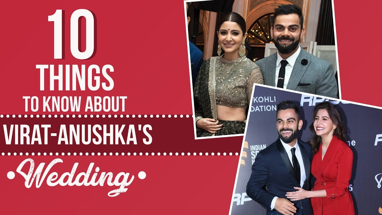 Virat Kohli and Anushka Sharma's wedding: 10 things to know about it