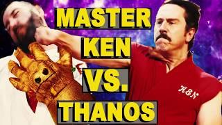 Master Ken vs Thanos