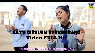 Download lagu LAYU SEBELUM BERKEMBANG - Ratu Sikumbang Ft. Dafa Sikumbang (Video HD)