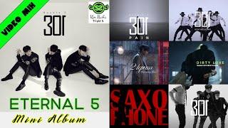 (VIDEO MIX) DOUBLE S 301 (더블에스 삼공일) - ETERNAL 5 (MINI ALBUM)…