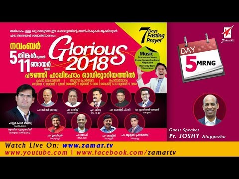 Pr. JOSHY Alpy & PRAISE GENERATION BAND | Glorious 2018 Thrissur | DAY 5 MRNG