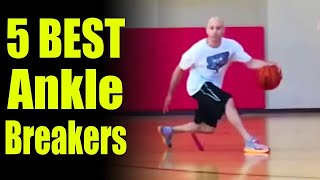 How to Break Ankles - Top 5 Crossovers: Basketball Moves   Ankle Breakers - Sick Handles