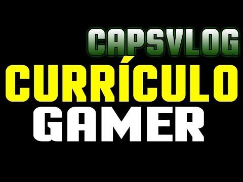 CAPSVLOG - CURRICULO GAMER