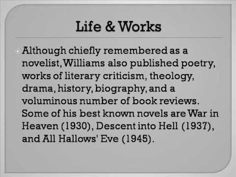 Charles Walter Stansby Williams Life & Works