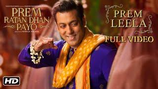 Prem Leela Full Song | Prem Ratan Dhan Payo | Salman Khan, Sonam Kapoor