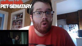 Pet Sematary (2019) - Trailer 2 Reaction!