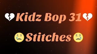 Kidz Bop 31- Stitches (Lyrics)