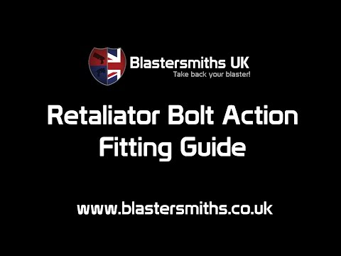 BSUK Nerf Retaliator Bolt Action Kit - Fitting Guide