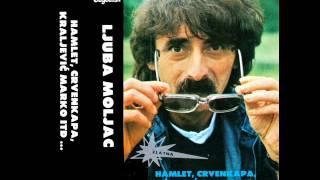 Ljuba Moljac - Hamlet Crvenkapa i Kraljevic Marko B - (Audio 1984)