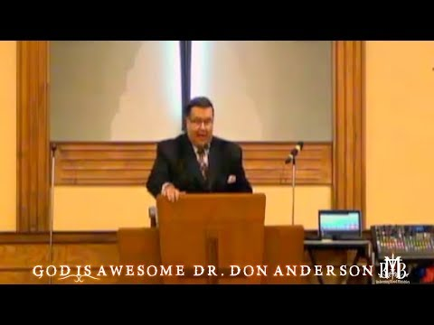 God Is Awesome - Dr  Don Anderson