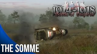 Battle of Empires 1914-1918 - The Somme - Blazing Guns