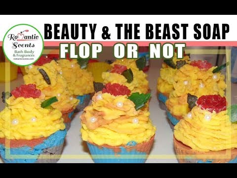 Fairy Tale Inspired Beauty Beast Cupcake Soap FLOP or NOT Romantic Scents
