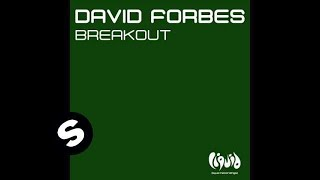 David Forbes - Breakout (Darker Mix)