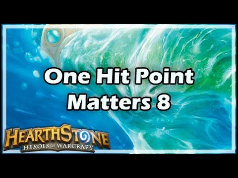 [Hearthstone] One Hit Point Matters 8