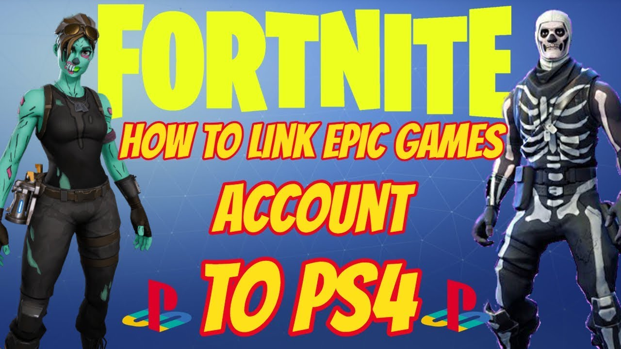 Fortnite How To Link Epic Games Account To PS4 - YouTube
