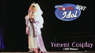 Anime North Idol 2017 [2016 Winner] Performance