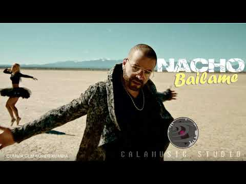 BAILAME | CUMBIA | Nacho – (Version GLM) CALAMUSIC