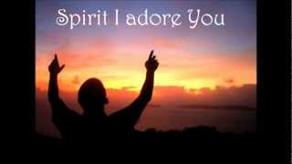 Father I adore You w/lyrics