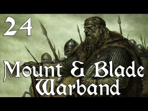 Mount & Blade: Warband - Ep. 24 'Peace Time'