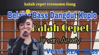Belajar Bass Dangdut Koplo Kalah Cepet Jihan Audy Versi Real Bass