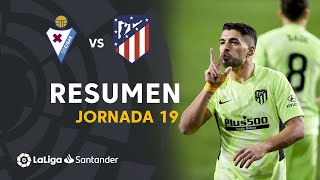 Resumen de SD Eibar vs Atlético de Madrid (1-2)