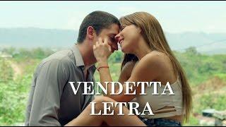 Vendetta (Letra) Sin senos si hay paraiso