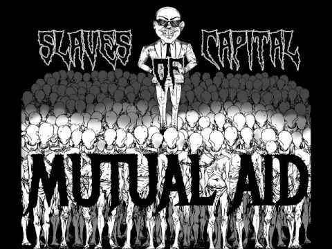 Mutual Aid - Slaves Of Capital (Full Album 2017)