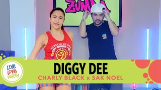 Diggy Dee by Charly Black & Sak Noel | Live Love Party™ | Zumba® | Dance Fitness