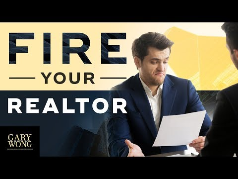 How To Fire Your Realtor