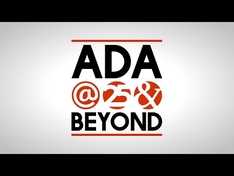 ADA@25 and Beyond