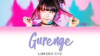 LiSA (織部 里沙) - 'Gurenge' Lyrics [Color Coded Kan/Rom/Ita]