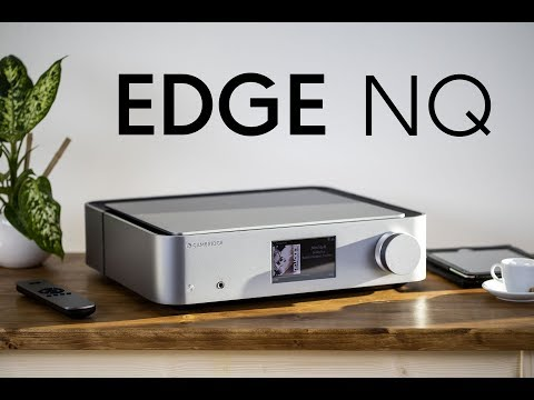 Cambridge Audio - Edge NQ - Unboxing