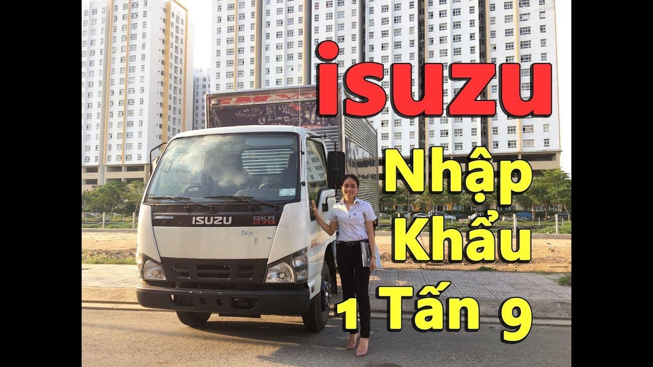 Gia xe ISUZU| Bán Xe tải ISUZU 1 tấn 9 thùng 4M3 đời mới nhất 2018 Euro 4 trả góp - YouTube