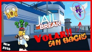 How to Fly In Jailbreak Without Hacks!! Trick/Roblox (New 2018)